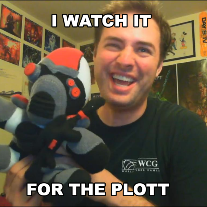 "I watch it for the ""Plott"""