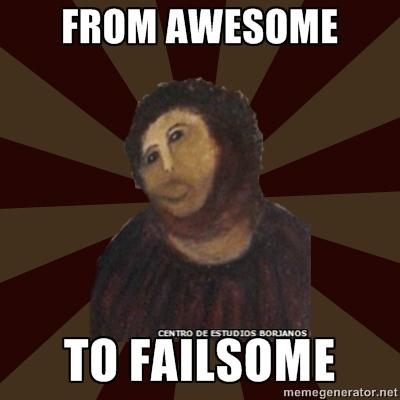 From Awesome to Failsome