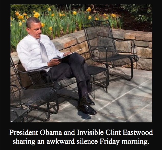 President Obama and Invisible Clint Eastwood sharing an awkward silence Friday morning.