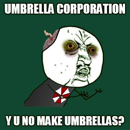 Y U No Make Umbrellas