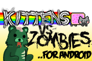 Kittens Vs. Zombie - A Meme based game on Android!