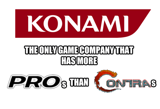 Konami is the best because...