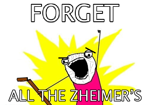 ForgetAllTheZheimers