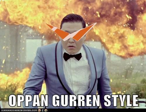 Oppan Gurren Style!