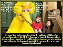 Throw Big Bird Under the Bus