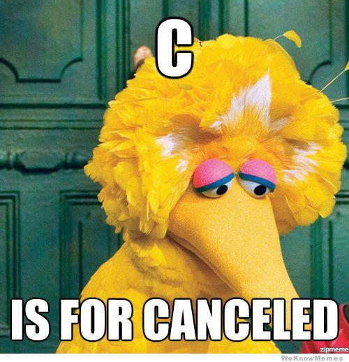 C is for Cancelled
