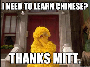 I Need to Learn Chinese? Thanks Mitt