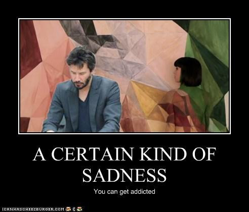 A Certain Kind of Sadness