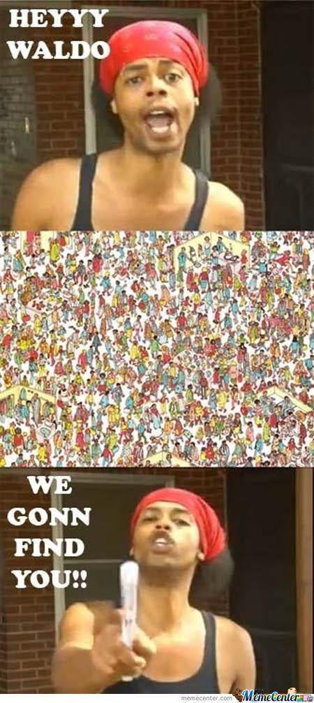 Hide yo kids, hide yo Waldo