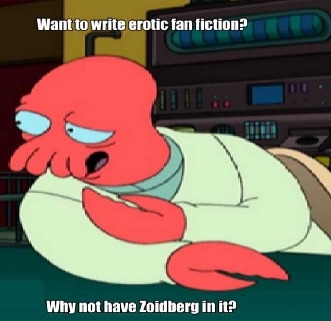 Want to write erotic fan fiction? Why not have Zoidberg in it?