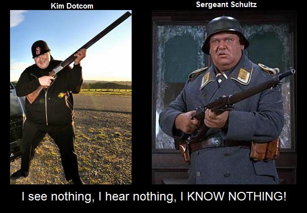 Kim Dotcom and Sergeant Schultz