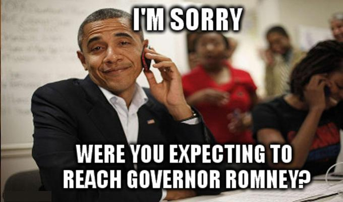 Were you trying to reach Gov. Romney?