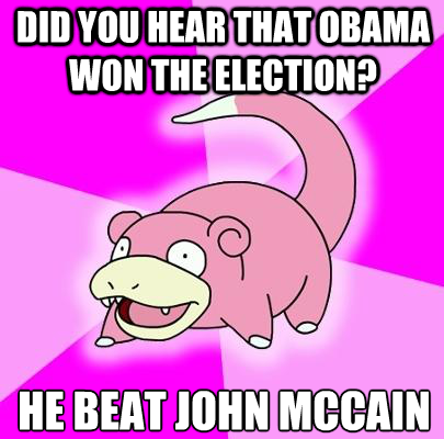 Slowpoke Election 2012