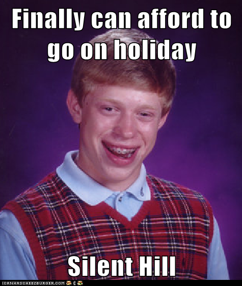 Bad Luck Brian goes on holiday