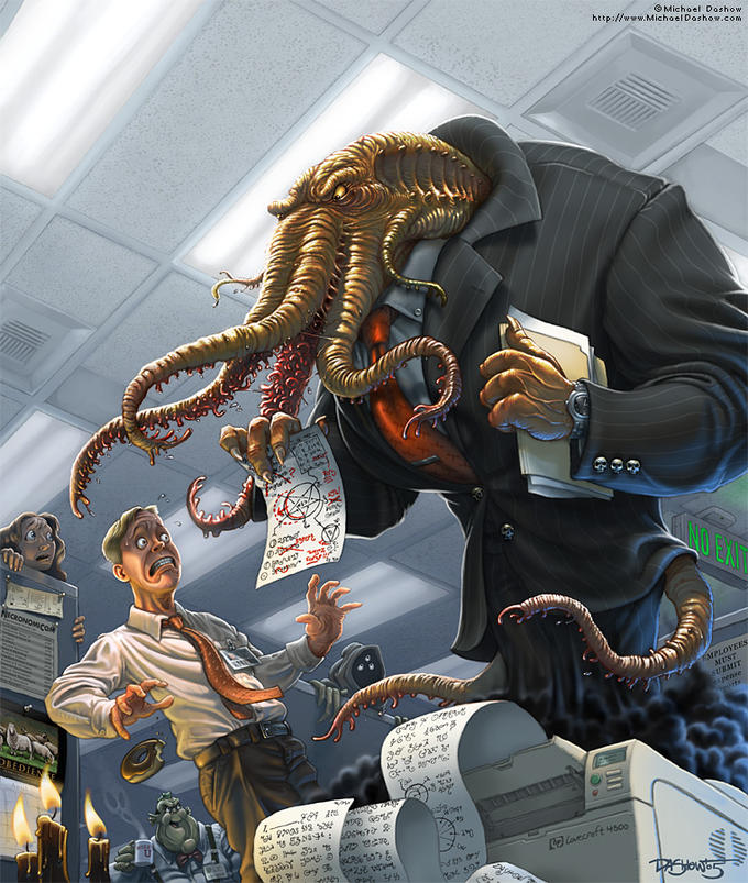 Cthulhu at the office