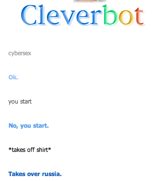 Whoa, Cleverbot, not so fast...