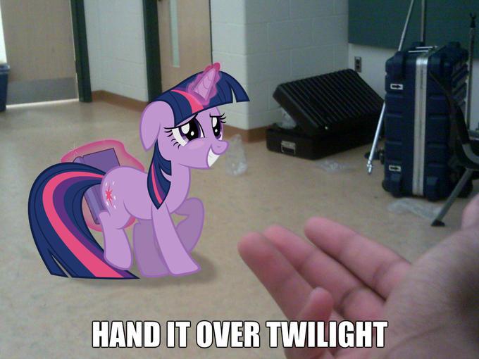 Hand it over Twilight