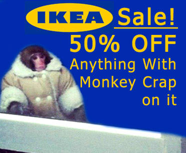 Ikea Sale! Toronto Store ONLY! 50% Off ANYTHING With Monkey Crap On It!