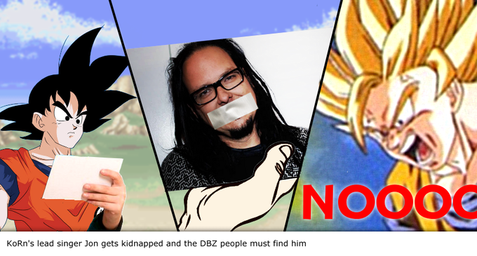 Korn's lead singer Jon gets kidnapped and the DBZ people must find him