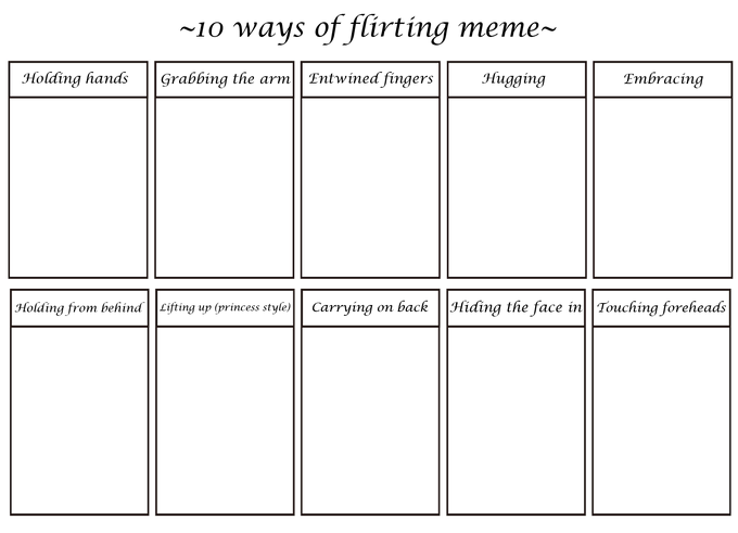 10 ways of flirting meme