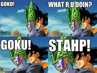 Goku! Stahp!