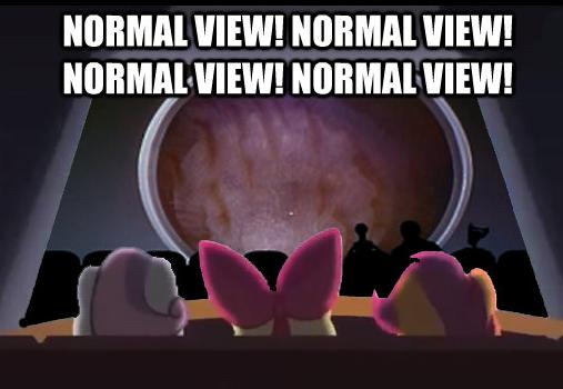 NORMAL VIEW! NORMAL VIEW! NORMAL VIEW! NORMAL VIEW!