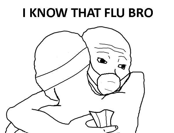 I know that Flu Bro