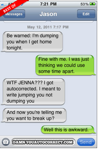 You're dumped.