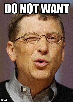 Bill Gates Do Not Want