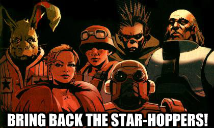 bring back the star-hoppers!