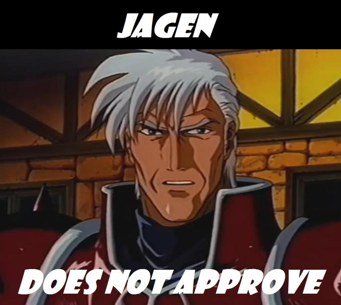 Jagen Does not Approve