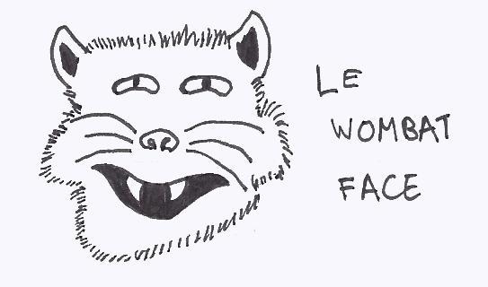 Le Wombat Face
