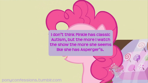 Pinkie Pie is an Aspie