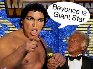 Beyonce is Andre The Giant