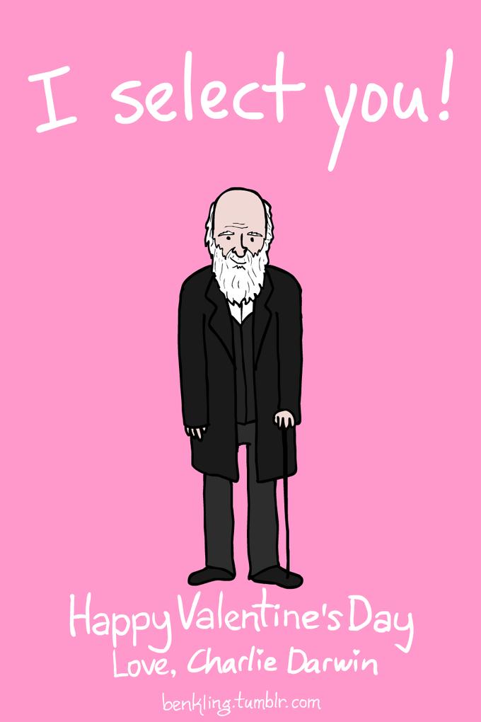 ... I Select You Happy Valentineu0027s Dau Love, Charlie Darwin Benkling  Tumblr.com ...