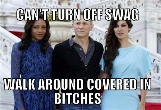 Bond's swag is always on
