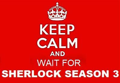 keep calm and wait for sherlock season 3
