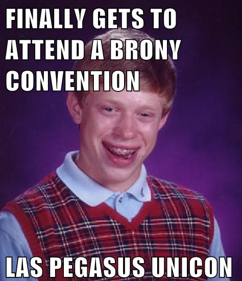 Bad Luck Brian's first convention