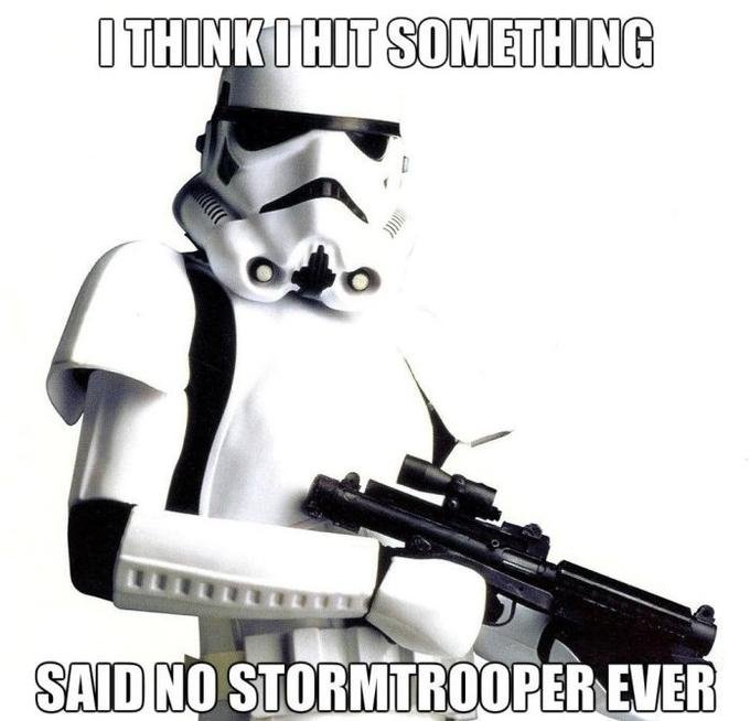 Stormtroopers Can't Aim