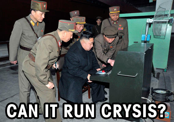 can it run crysis Kim Jong-un
