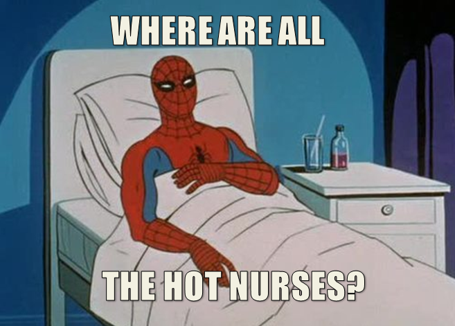 No Hot nurses for Spidey?
