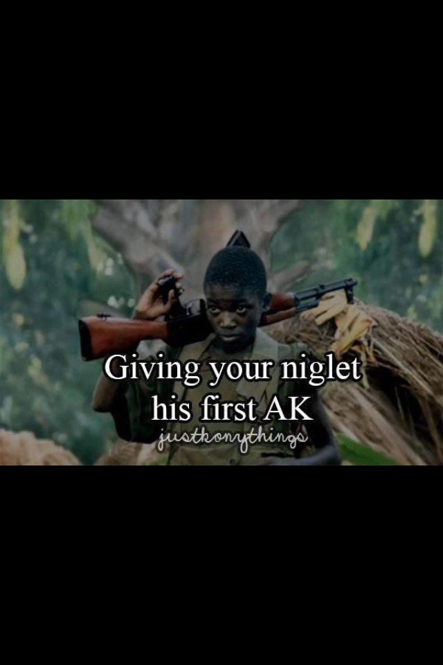 giving your niglet his first ak