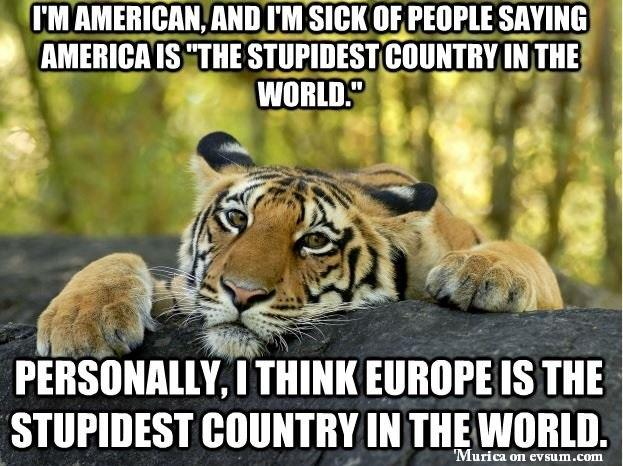 USA is not the stupidest country...
