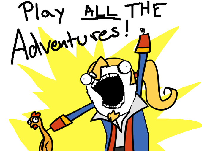 Play all the adventures!