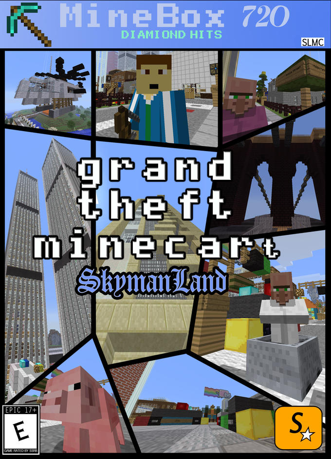 Grand Theft Minecart: SkymanLand