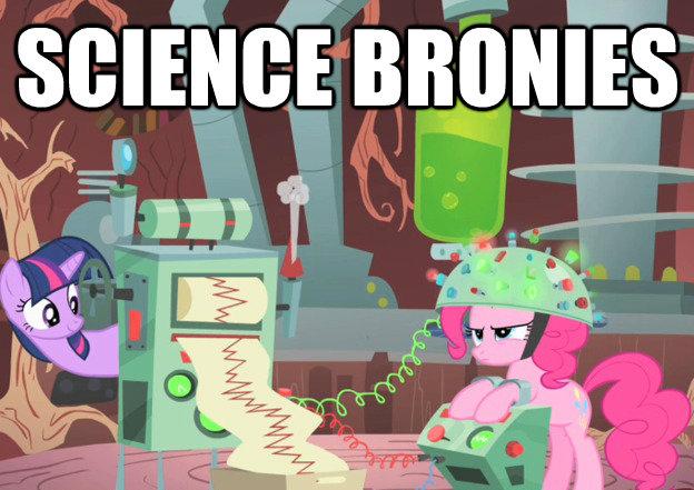 Science Bronies