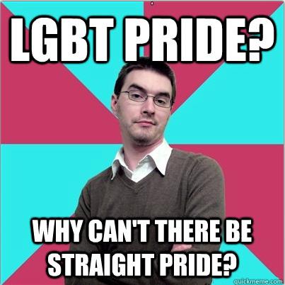 Homophobe Privilege Denying Dude