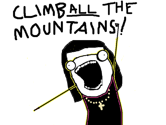 climb ALL the mountains