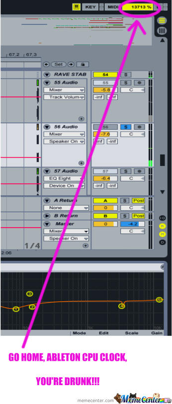 Go Home Ableton, You're Drunk!