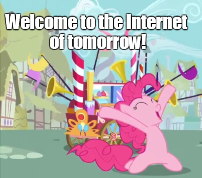 Welcome to the Internet of tomorrow